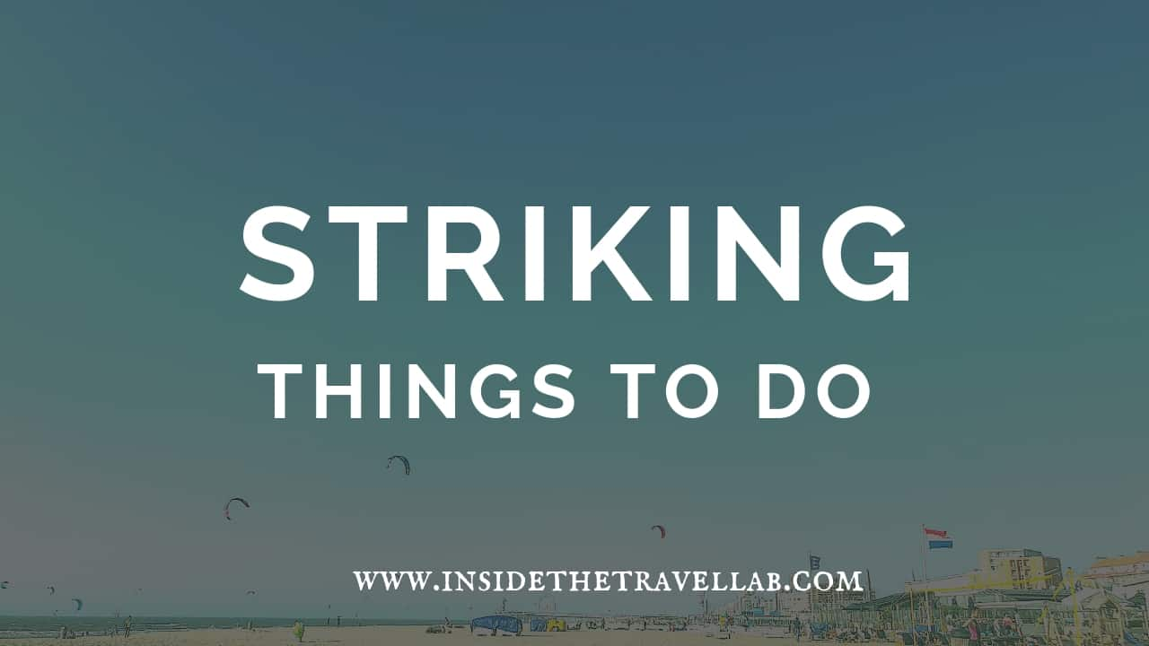 Striking things to do in the Hague