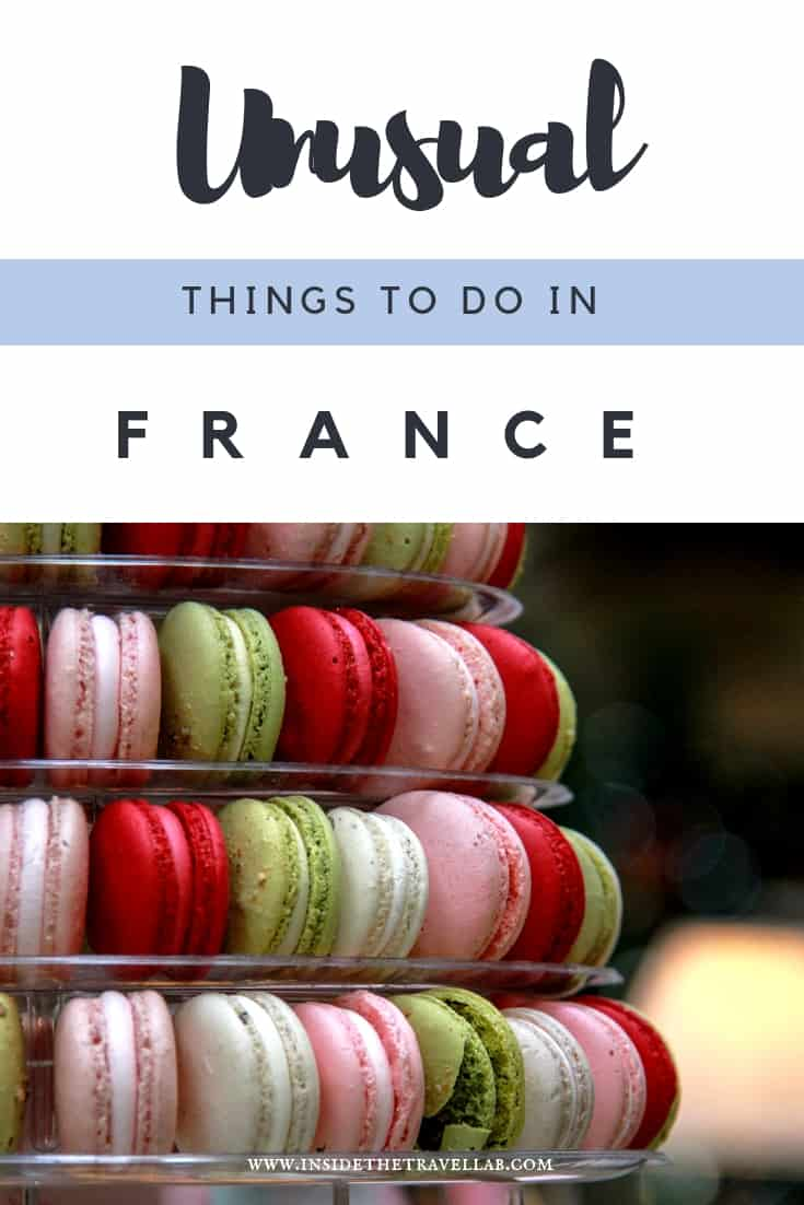 Unusual things to do in France - Find exciting and unique things to do in France, from Paris to Lyons and beyond. When planning to travel to France, check out these food ideas, cultural ideas and quirky ideas and have a great time! #Paris #France #TravelFrance #Unusual