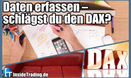 Daten erfassen – schlägst du den DAX?