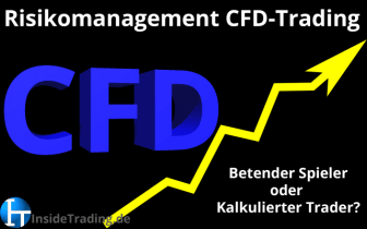 Risikomanagement im CFD-Trading – Theorie, Praxis, der Ist-Zustand