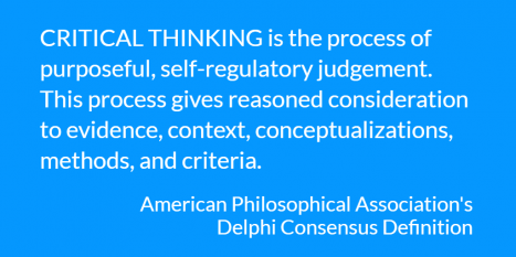 Critical Thinking Importance. Definition & Benefits / Expert Consensus on Critical Thinking / Importance of Critical Thinking / Resources / Home ...