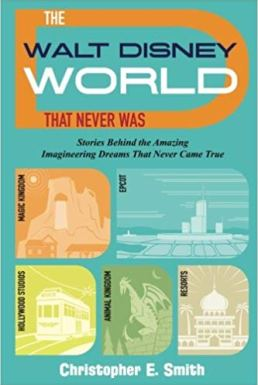 Walt Disney World that Never Was Cover