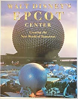 Walt Disney's Epcot Center book cover