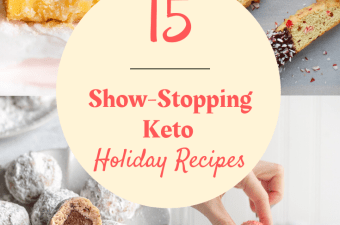 15 Show Stopping Keto Holiday Recipes That Even Your Guests Will Love