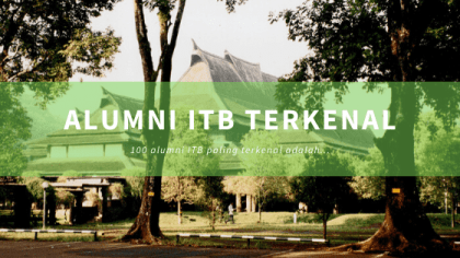 Alumni ITB yang Paling Terkenal
