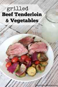 Grilled Beef Tenderloin & Vegetables