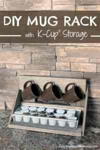 DIY Mug Rack with K-Cup® Storage