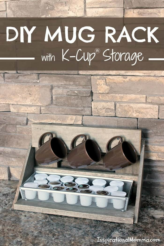 Make Your Own DIY Mug Rack With K Cup® Storage! A Beautiful Addition. U201c