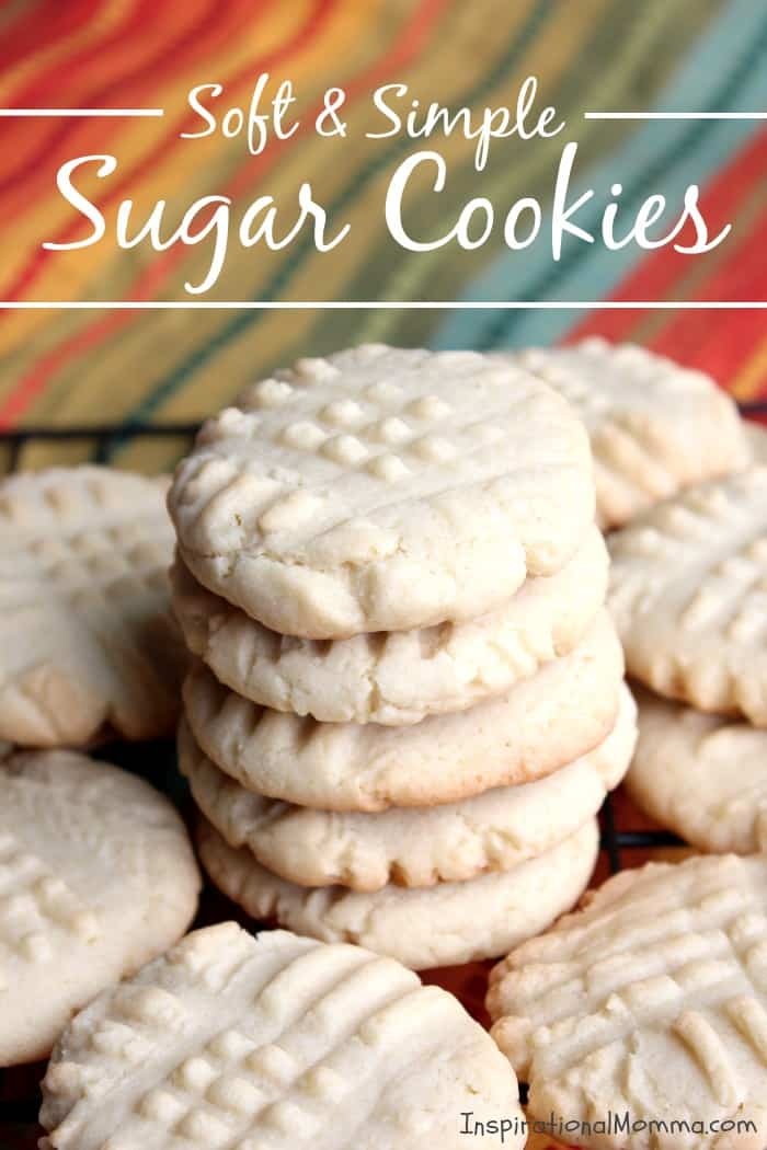 "Soft & Simple Sugar Cookies will quickly be added to your ""favorites"" list! They are easy to make and sure to satisfy everyone!"
