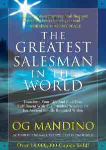 The Greatest Salesman in the World - by Og Mandino