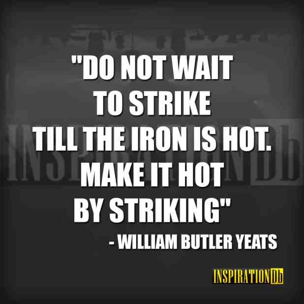William Butler Yeats Quote Poster