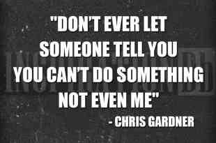 Chris Gardner Quote Poster