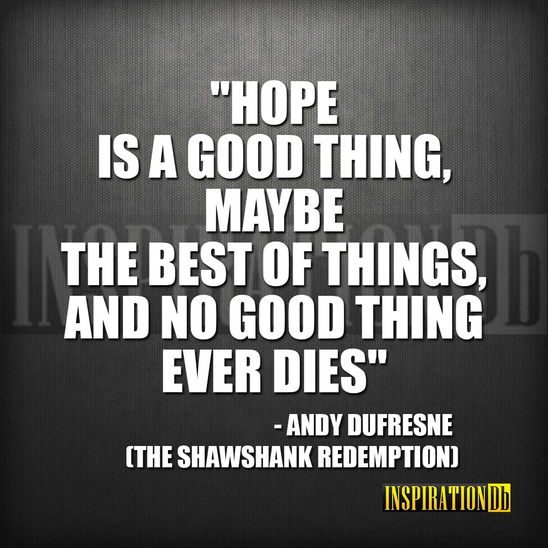 Andy Dufresne (The Shawshank Redemption) Quote Poster - InspirationDb
