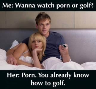 Might sound weird, but men love watching porn with the girl they want to sleep with.