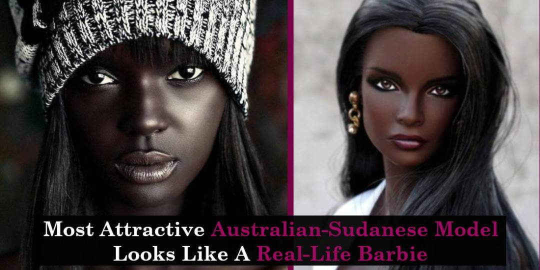 Most Attractive Australian-Sudanese Model Looks Like A Real-Life Barbie