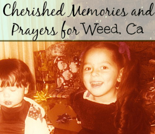 Prayers for Weed, CA