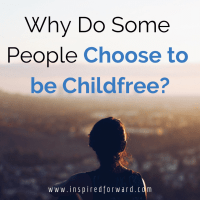 Why Do People Choose to be Childfree?