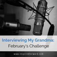 Interviewing My Grandma: February's Challenge