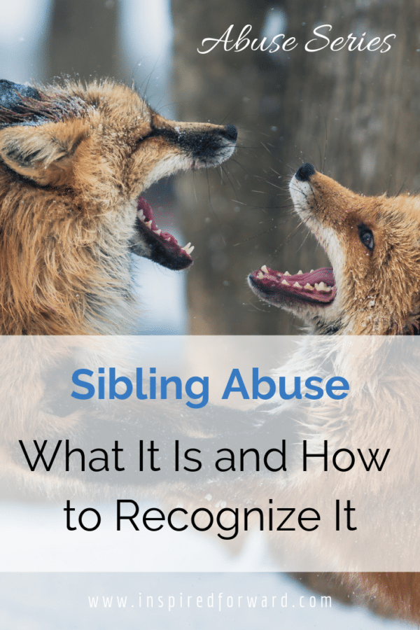 There are several types of abuse. Some are more common and obvious than others. No matter what, sibling abuse is not your fault, and you can get out.