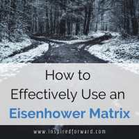 How to Effectively Use an Eisenhower Matrix