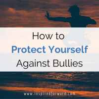 How to Protect Yourself Against Bullies