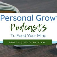 7 Personal Growth Podcasts to Feed Your Mind