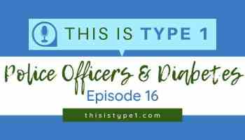 episode16-what-police-officers-should-know-about-diabetes-featured-resized