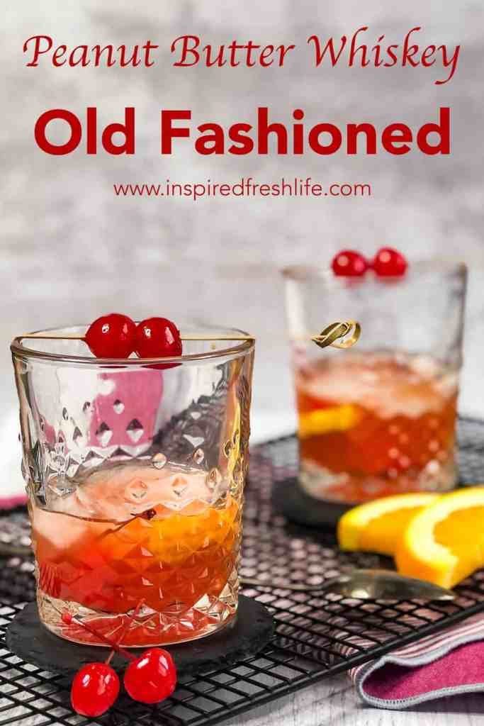 Pinterest image for Peanut Butter Whiskey Old Fashioned.