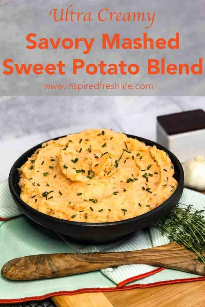 Pinterest Image for Savory Mashed Sweet Potato Blend