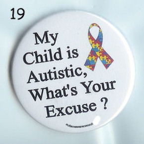 Child Is Autistic Pin