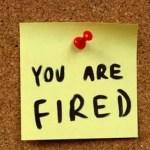 I Got Fired!
