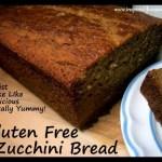 Gluten Free Zucchini Bread