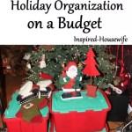 Holiday Organization on a Budget