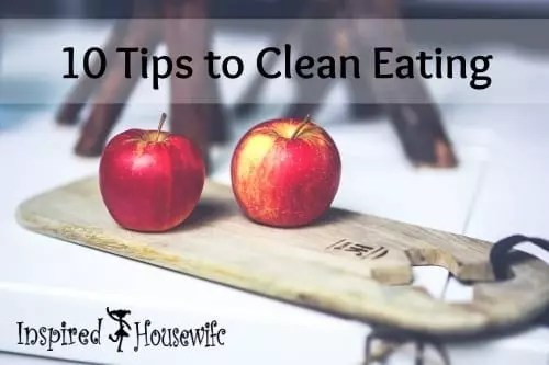 10 Tips to Clean Eating