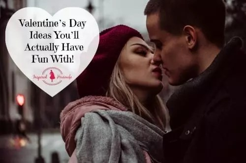 Valentine's Day Ideas You'll Actually Have Fun With!