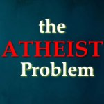 What's Wrong with Being Atheist?