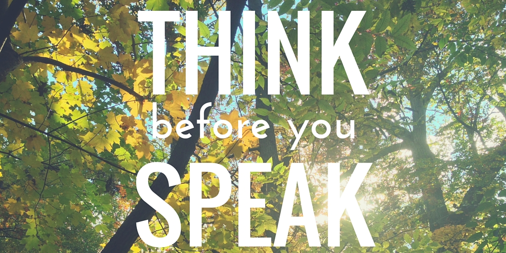 how to learn to think before you speak