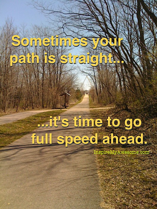 Sometimes Your Path Is Straight