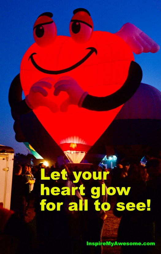 Let Your Heart Glow for All to See