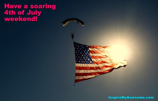 Have a soaring 4th of July Weekend!