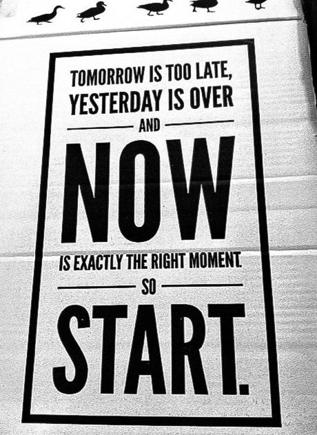 now exactly the right moment now start