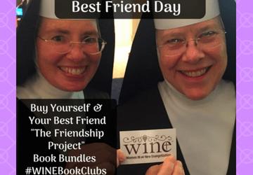 Friendship and W.I.N.E.