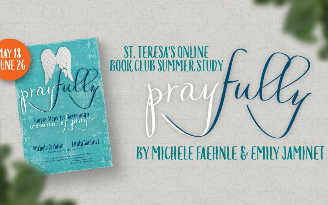 Join Us for the St. Teresa's Online Summer Book Club