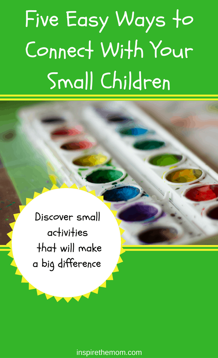 five-easy-ways-to-connect-with-your-small-children-2