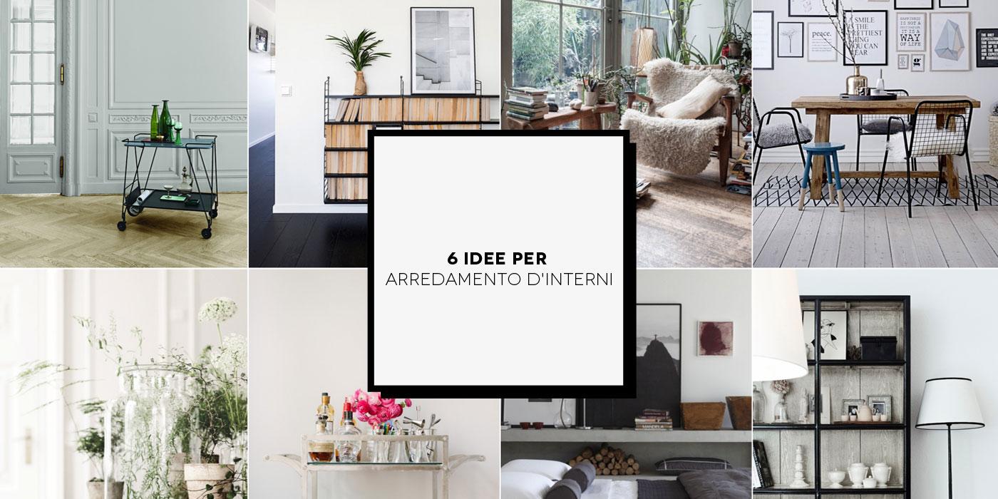 6 idee interessanti per l 39 arredamento d 39 interni inspir for Riviste arredamento casa