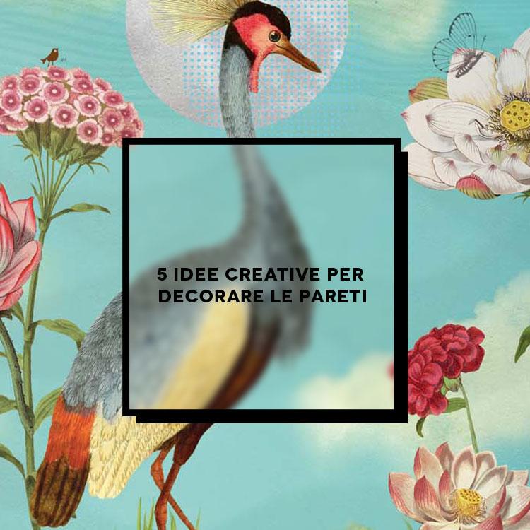 5 idee creative per decorare le pareti  Inspire We Trust