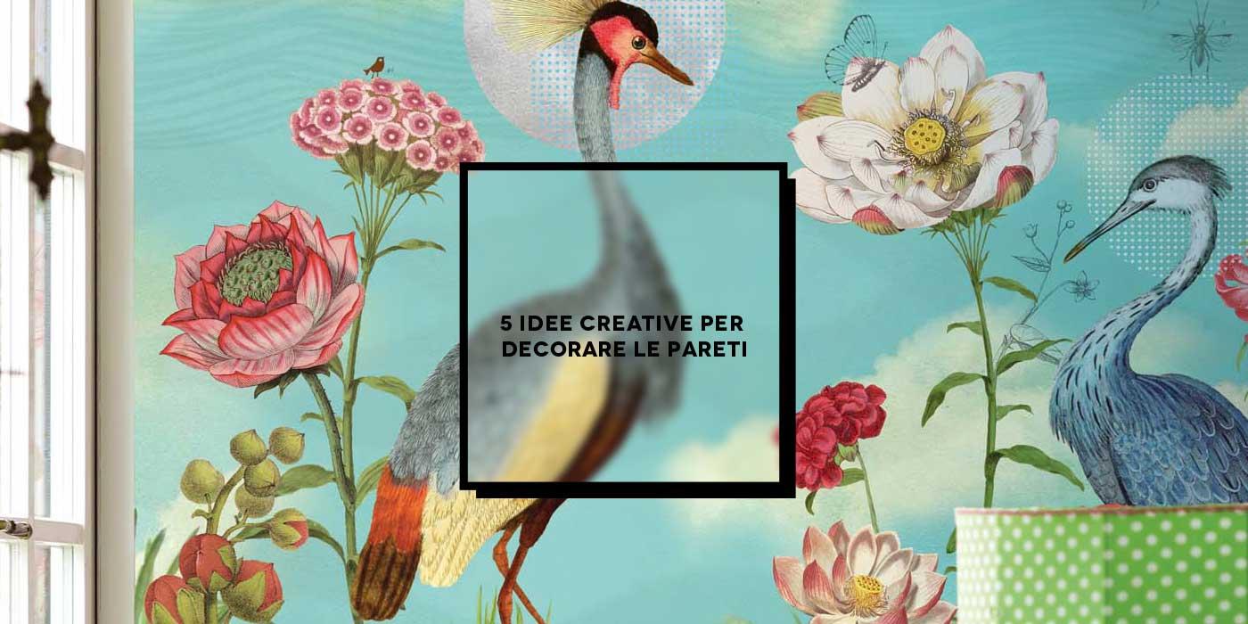 Idee X Decorare Pareti 5 idee creative per decorare le pareti   inspire we trust