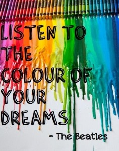 Listen-to-the-colour-of-your-dreams.-TAOLife