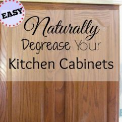 Best Way To Remove Grease From Kitchen Cabinets Modern Lights How Degrease Your - All Naturally
