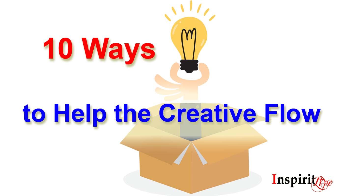 10 Ways to Help the Creative Flow